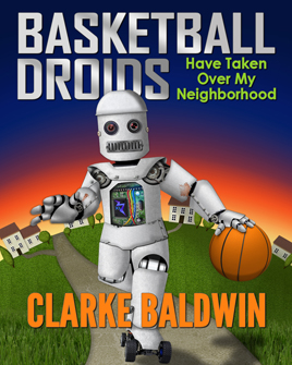 BASKETBALL Droids by Clarke Baldwin Small